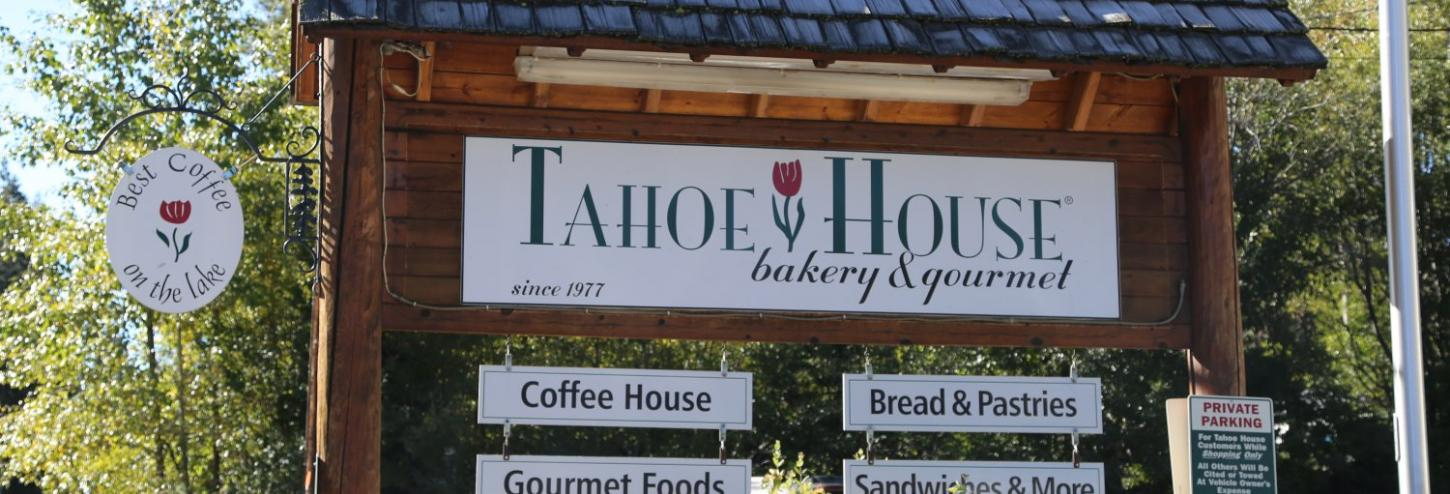 Tahoe House sign in front of bakery